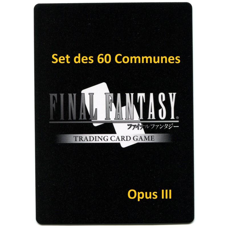 Final Fantasy Opus III Set des 60 communes