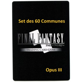 Final Fantasy Opus III Set des 60 communes
