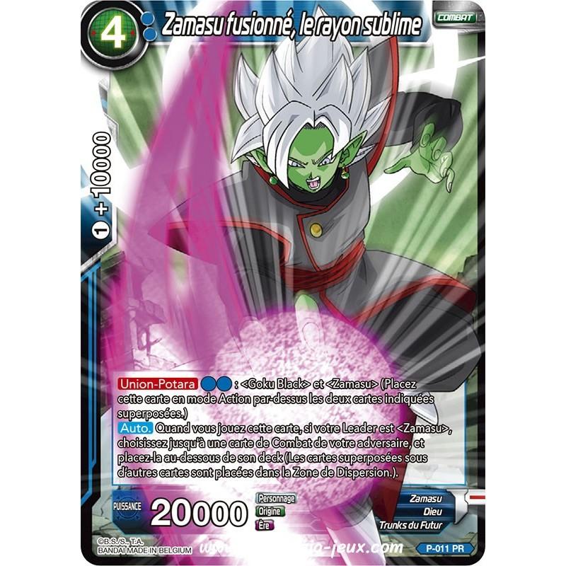 Zamasu fusionne, le rayon sublime P-011 PR