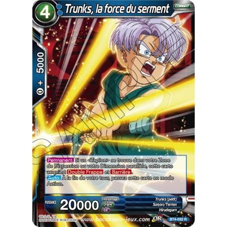 BT4-032 R Trunks, la force du serment